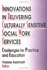 Cover of: Innovations in Delivering Culturally Sensitive Social Work Services