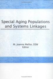 Cover of: Special aging populations and systems linkages