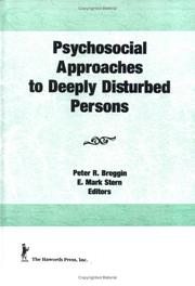 Cover of: Psychosocial approaches to deeply disturbed persons