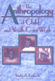 Cover of: The anthropology of child and youth care work
