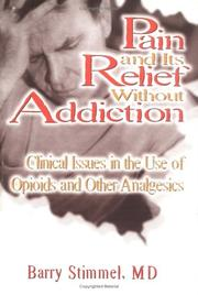 Cover of: Pain and Its Relief Without Addiction
