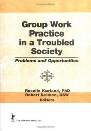 Cover of: Group work practice in a troubled society |