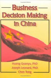 Cover of: Business decision making in China | Huang, Quanyu.