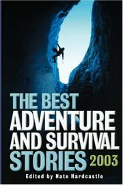 Cover of: The Best Adventure and Survival Stories 2003
