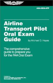 Cover of: Airline Transport Pilot Oral Exam Guide (Oral Exam Guide series)