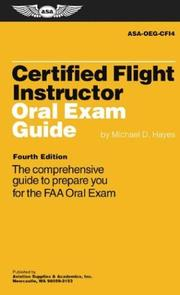 Cover of: Certified Flight Instructor Oral Exam Guide