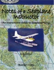 Notes of a seaplane instructor by Burke Mees