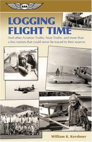 Cover of: Logging Flight Time | William K. Kershner