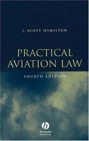Cover of: Practical Aviation Law | J. Scott Hamilton