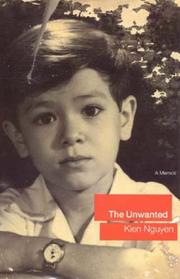 The Unwanted by Nguyen, Kien., Kien Nguyen