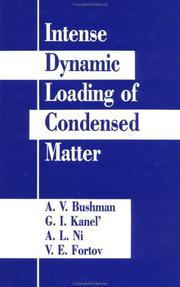 Cover of: Intense Dynamic Loading Of Condensed Matter