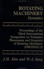 Cover of: Rotating Machinery (Proceedings of the International Symposia on Transport Pheno)