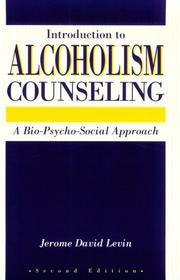 Cover of: Introduction to alcoholism counseling | Jerome D. Levin