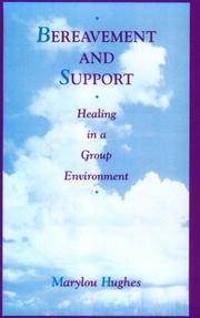 Cover of: Bereavement and support | Marylou Hughes