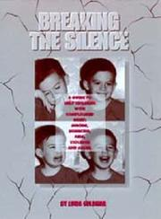 Cover of: Breaking the silence | Linda Goldman
