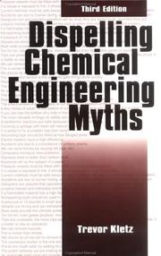 Cover of: Dispelling chemical engineering myths