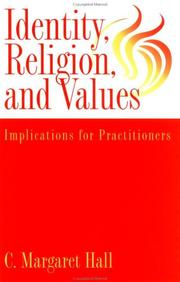 Cover of: Identity, religion, and values | C. Margaret Hall