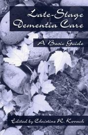 Cover of: Late-Stage Dementia Care | C. R. Kovach
