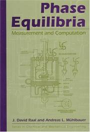 Cover of: Vapor-Liquid Equilibria Measurements And Calculations (Series in Chemical and Mechanical Engineering)