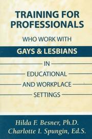 Cover of: Training Professionals Who Work With Gays and Lesbians in Educational and Workplace Settings