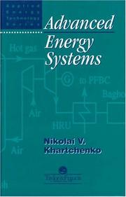 Cover of: Advanced Energy Systems (Advanced Energy Technology Series)