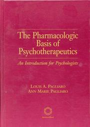 Cover of: The pharmacologic basis of psychotherapeutics
