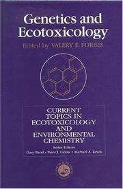 Cover of: Genetics And Ecotoxicology (Current Topics in Ecotoxicology and Environmental Chemistry)