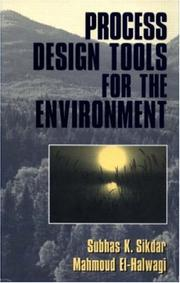 Cover of: Process Design Tools for the Environment