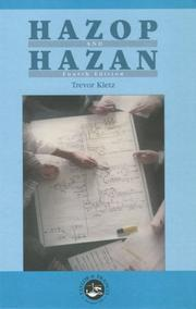 Hazop and hazan by Trevor A. Kletz