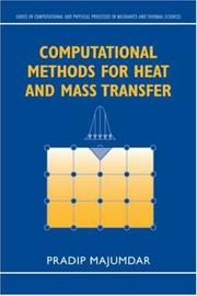 Cover of: Computational Methods for Heat and Mass Transfer (Computational and Physical Processes in Mechanics and Thermal Sciences)