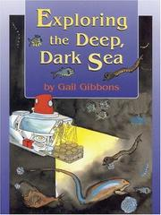 Cover of: Exploring the Deep, Dark Sea