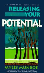 Cover of: Releasing Your Potential: Exposing the Hidden You