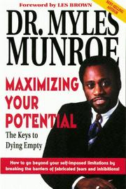 Cover of: Maximizing your potential: the keys to dying empty