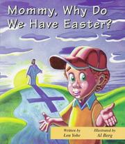 Cover of: Mommy, Why Do We Have Easter? (Mommy Why?) | Lou Yohe