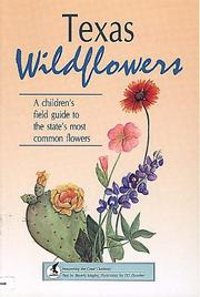 Cover of: Texas wildflowers | Beverly Magley