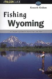Cover of: Fishing Wyoming | Kenneth Lee Graham