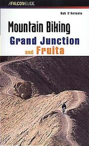 Cover of: Mountain biking Grand Junction and Fruita | Bob D