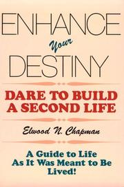 Cover of: Enhance Your Destiny | Elwood N. Chapman