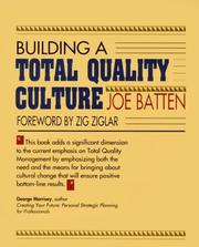 Cover of: Building a Total Quality Culture (50-Minute Series) | Joe D. Batten