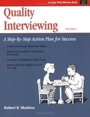 Cover of: Quality interviewing | Robert B. Maddux