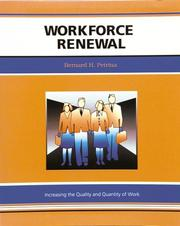 Cover of: Workforce renewal | Bernard Hugh Petrina
