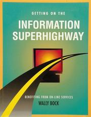 Cover of: Getting on the information superhighway