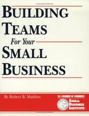 Cover of: Building teams for your small business
