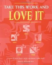 Cover of: Take this work and love it | Cynthia D. Scott