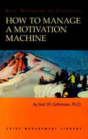 Cover of: How to manage a motivation machine