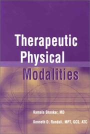 Cover of: Therapeutic Physical Modalities | Kamala Shankar