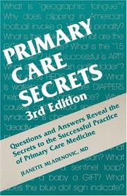 Cover of: Primary Care Secrets | Jeanette Mladenovic