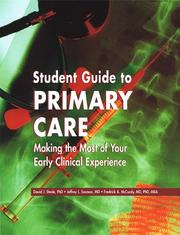 Cover of: Student Guide to Primary Care | David J. Steele