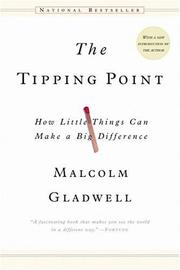 Cover of: The Tipping Point: How Little Things Can Make a Big Difference