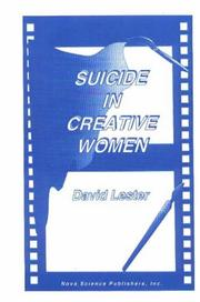 Cover of: Suicide in creative women | David Lester